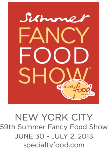 Summer Fancy Food Show 2013